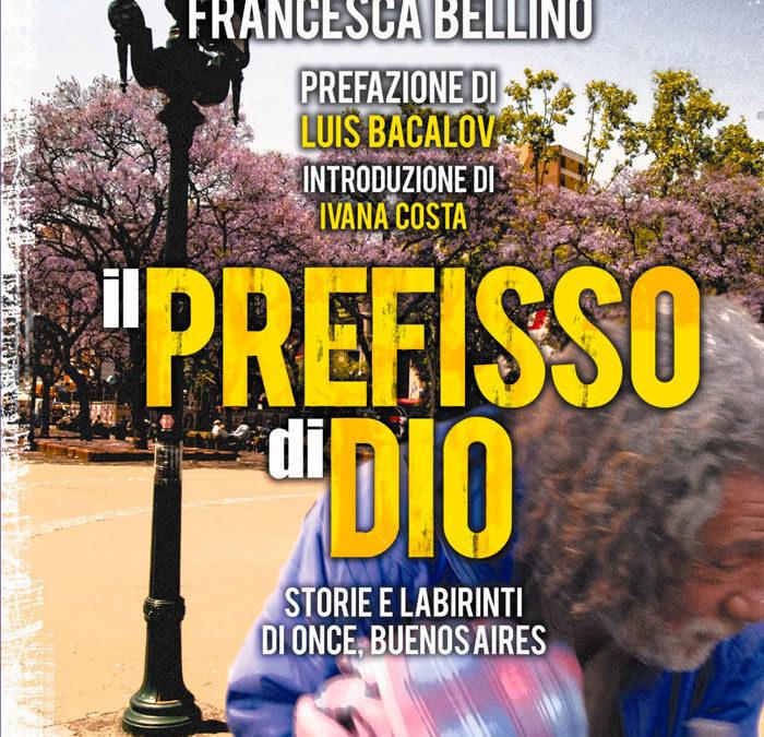 """""""Il prefisso di Dio. Storie e labirinti di Once, Buenos Aires"""""""
